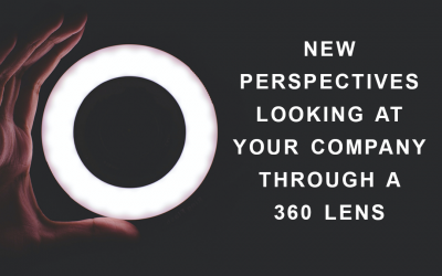 New Perspectives – Looking at your company through a 360 lens